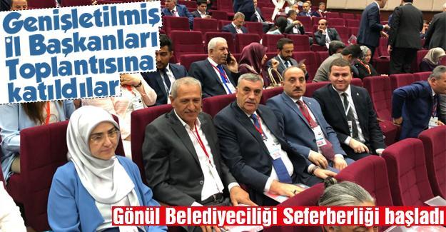 Genişletilmiş İl Başkanları Toplantısına katıldılar
