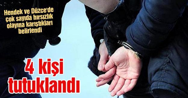 Hendek ve Düzce'de çok sayıda hırsızlık olayına karıştıkları belirlendi