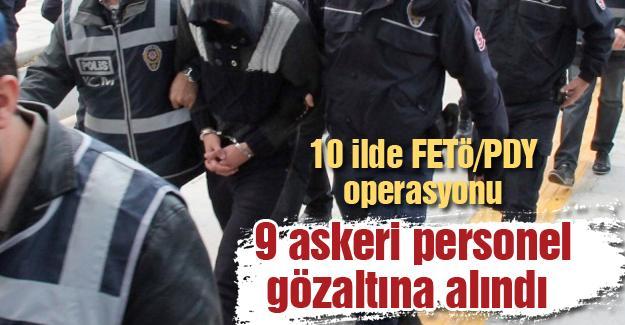 10 ilde FETÖ/PDY operasyonu