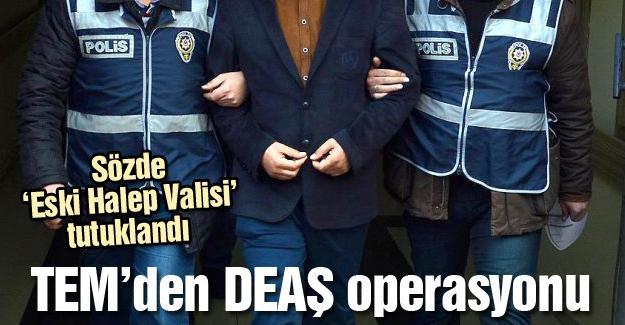 TEM'den DEAŞ operasyonu