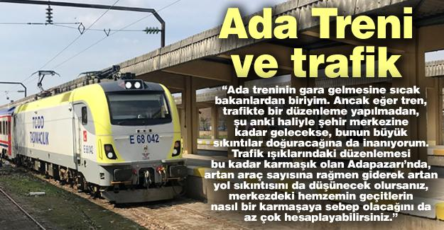 Ada Treni ve trafik
