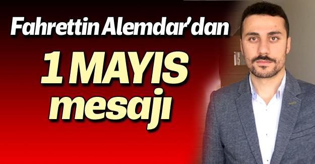 Fahrettin Alemdar'dan 1 Mayıs mesajı