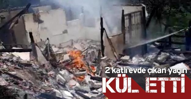 Yangın 2 katlı evi kül etti