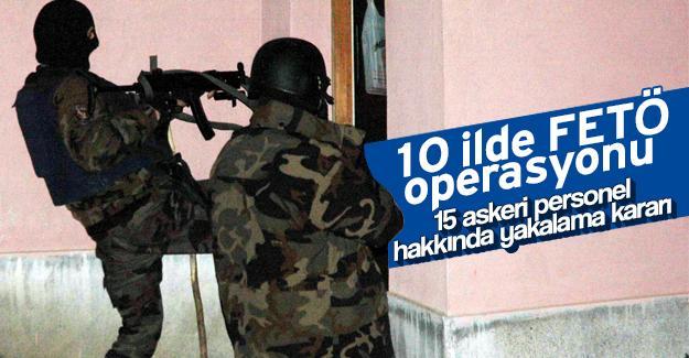 10 ilde FETÖ operasyonu