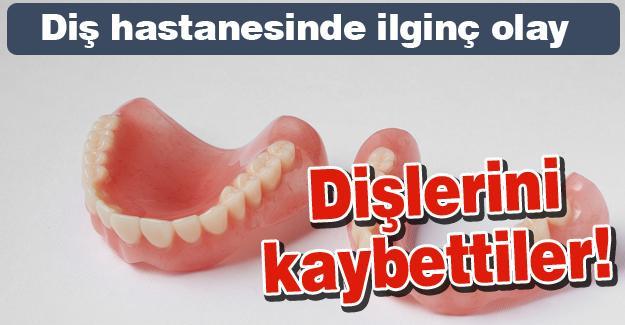 Ağız ve Diş Hastanesinde ilginç olay! Dişlerini kaybettiler!