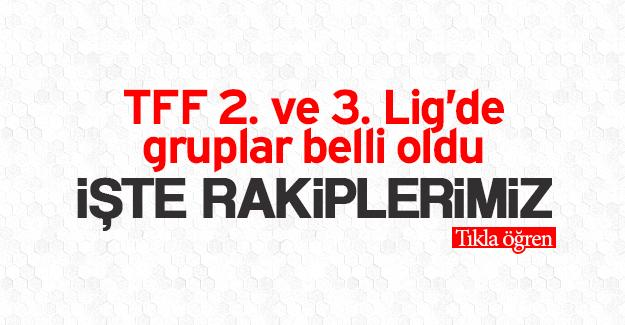 TFF 2. ve 3. Lig'de gruplar belli oldu