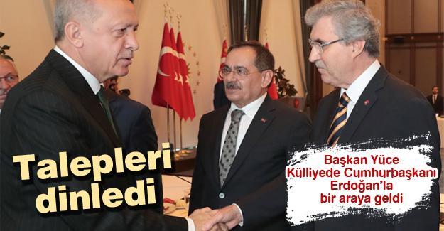 Başkan Yüce Külliyede Cumhurbaşkanı Recep Tayyip Erdoğan'la bir araya geldi