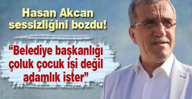 Hasan Akcan sessizliğini bozdu!