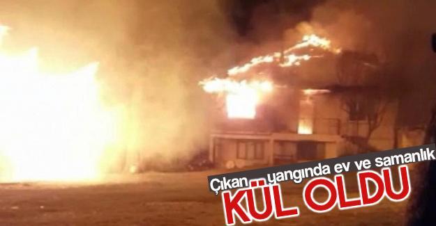 Ev ve samanlık yangın kül etti