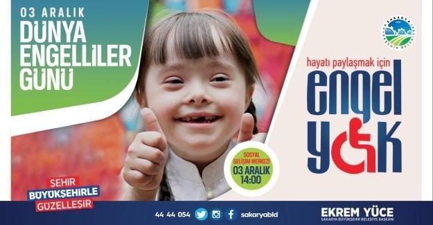 Dünya Engelliler Günü SGM'de kutlanacak