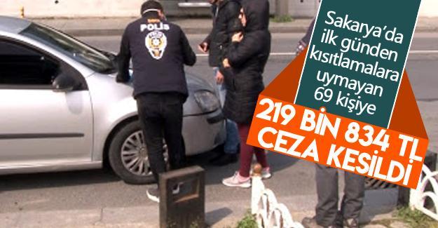 İlk günden 219 bin 834 TL ceza kesildi