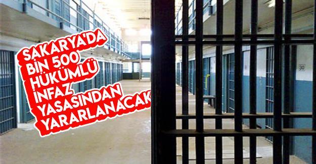 İnfaz yasasından Sakarya'da bin 500 kişi yararlanacak
