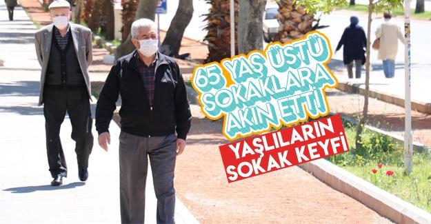 65 yaş üstü sokaklara akın etti