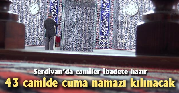 Serdivan'da camiler ibadete hazır