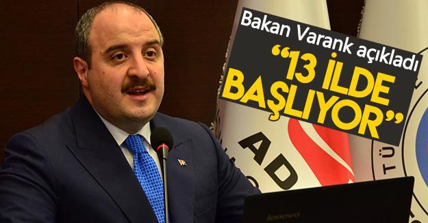 """Bakan Varank: """"13 ilde başlıyor"""""""