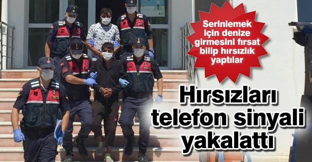 Hırsızları telefon sinyali yakalattı