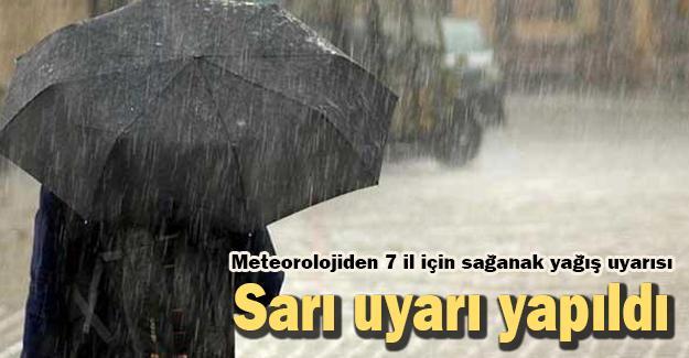 Meteorolojiden 7 il için sağanak yağış uyarısı