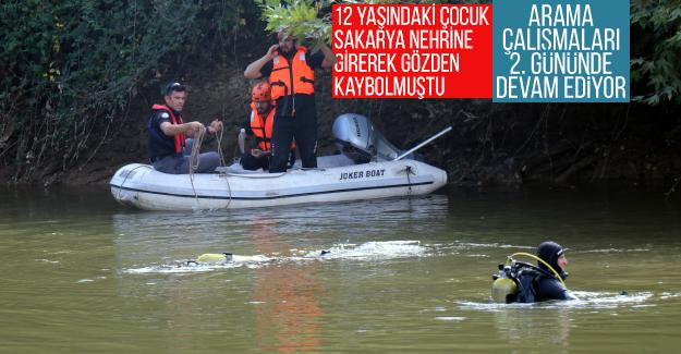 Sakarya Nehri'nde suda kaybolan 12 yaşındaki çocuğu arama çalışmaları sürüyor
