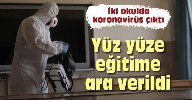 İki okulda koronavirüs çıktı! Yüz yüze eğitime ara verildi