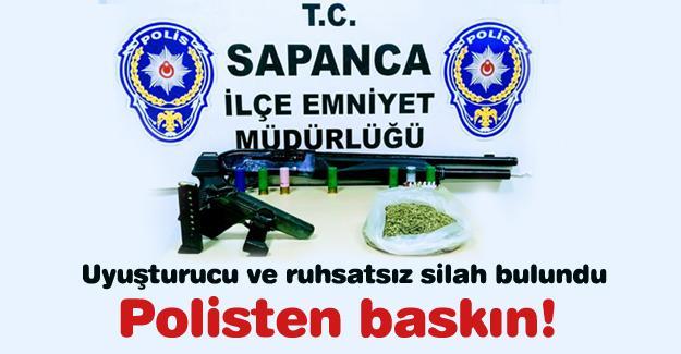 Polisten baskın! Uyuşturucu ve ruhsatsız silah bulundu