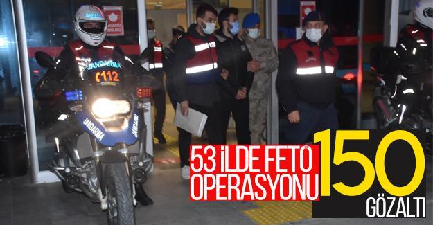 53 ilde FETÖ operasyonu