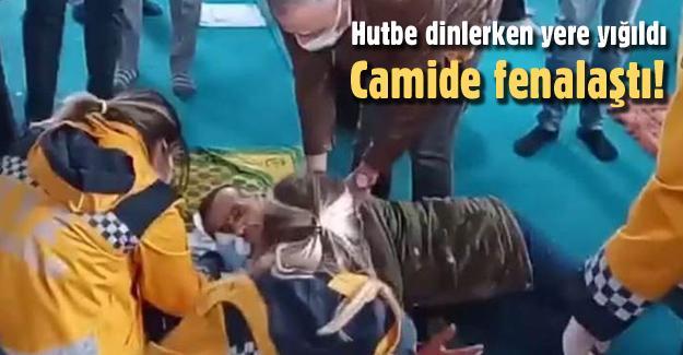 Hutbe dinlerken yere yığıldı!