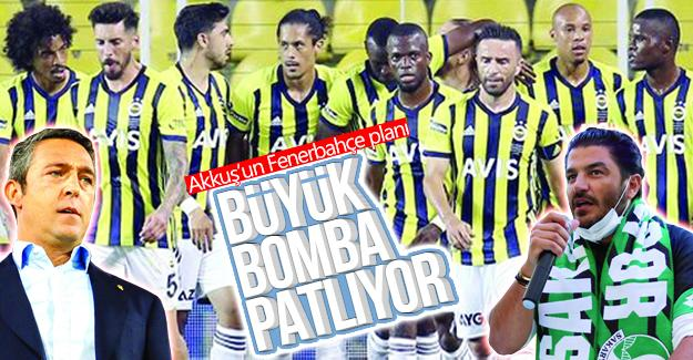 Akkuş'un Fenerbahçe planı