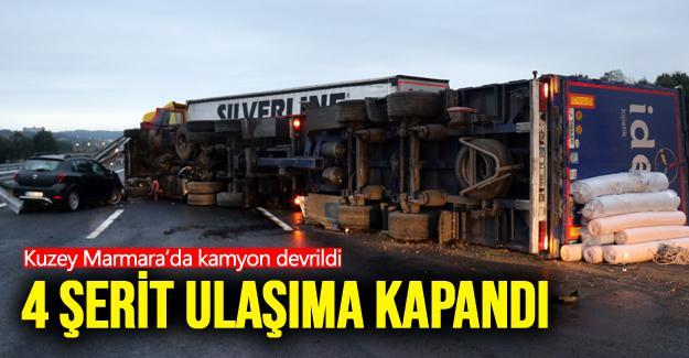 Kuzey Marmara'da kamyon devrildi