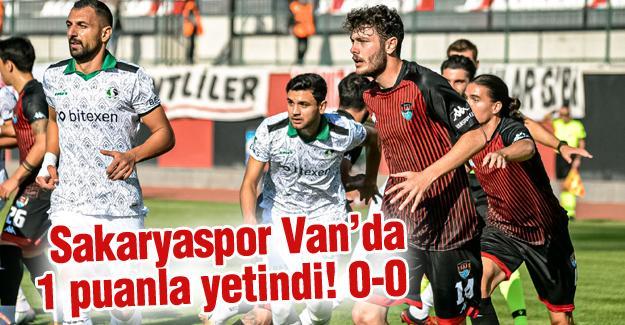 Sakaryaspor Van'da 1 puanla yetindi! 0-0