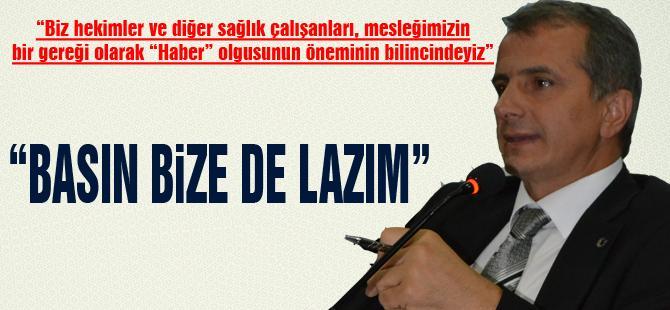 """BASIN BİZE DE LAZIM"""
