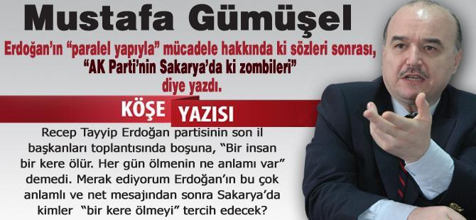AK Parti'nin Sakarya'da ki zombileri!…