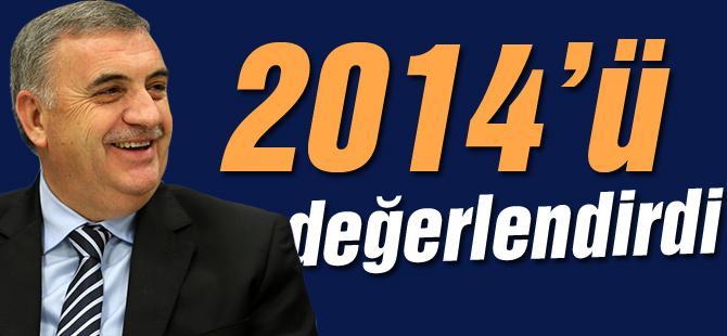 Başkan Toçoğlu 2014'ü değerlendirdi