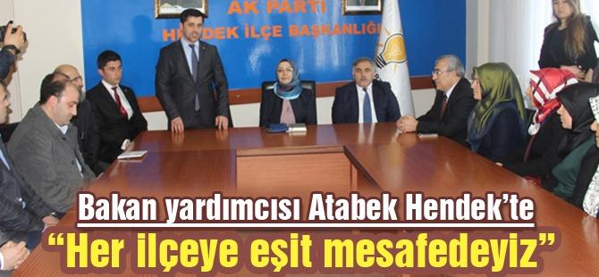 Bakan yardımcısı Atabek Hendek'te