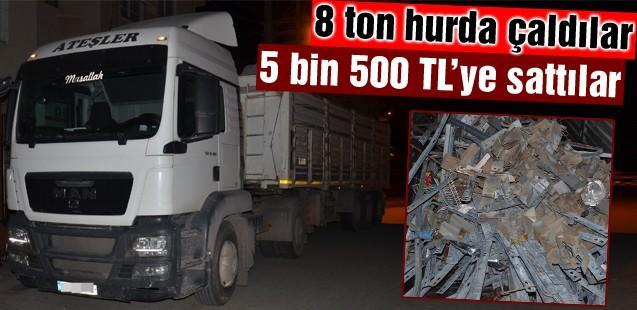 8 ton hurda çalıp 5 bin 500 TL'ye sattılar