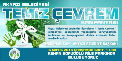 """Akyazı Belediyesi'nden """"Temiz çevrem"""" kampanyası"""
