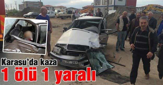 Karasu'da kaza: 1 ölü 1 yaralı