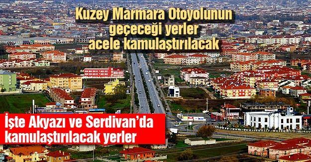 Kuzey Marmara Otoyolunun geçeceği yerler acele kamulaştırılacak