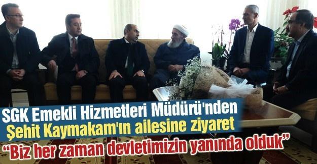 SGK Emekli Hizmetleri Müdürü'nden Şehit aileye ziyaret