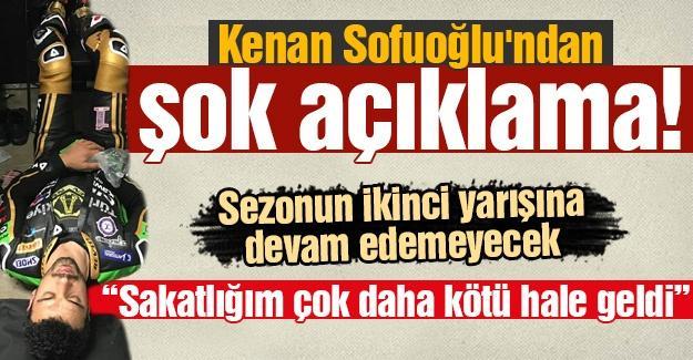 Kenan Sofuoğlu'ndan şok açıklama!