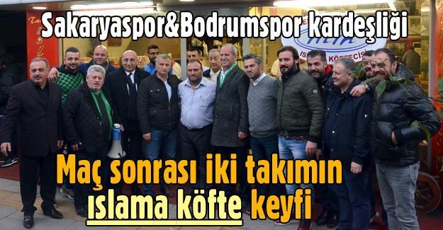 Sakaryaspor&Bodrumspor kardeşliği