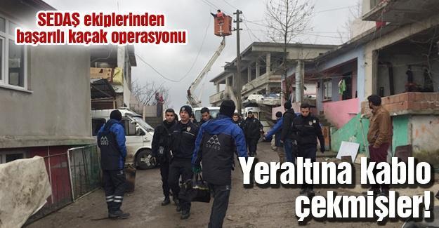 SEDAŞ ekiplerinden başarılı kaçak operasyonu
