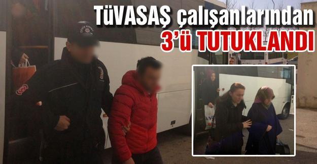 TÜVASAŞ çalışanlarından 3'ü tutuklandı