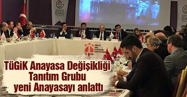 TÜGİK Anayasa Değişikliği Tanıtım Grubu STK temsilcilerine yeni Anayasayı anlattı