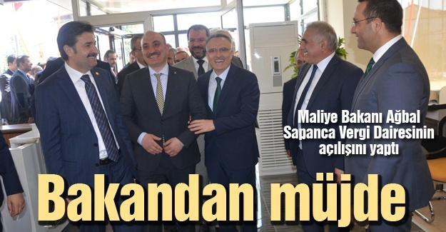 Ağbal Sapanca Vergi Dairesinin açılışını yaptı