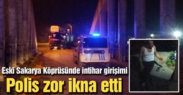 Eski Sakarya Köprüsünde intihar girişimi