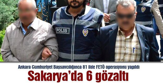 Sakarya'da FETÖ operasyonu! 6 gözaltı
