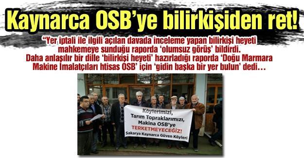 Kaynarca OSB'ye bilirkişiden ret!…