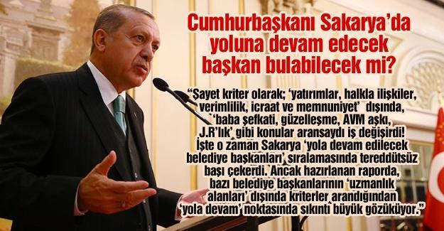 Cumhurbaşkanı Sakarya'da yoluna devam edecek başkan bulabilecek mi?…