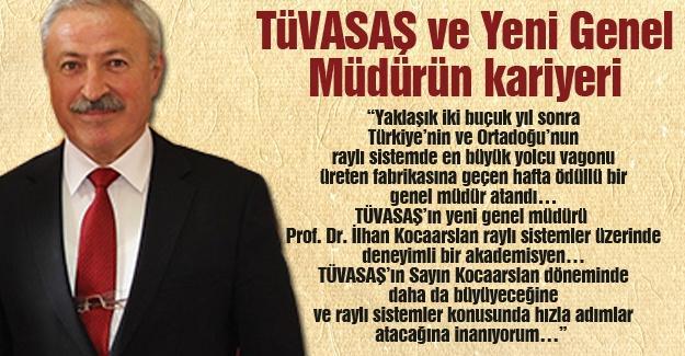 TÜVASAŞ ve Yeni Genel Müdürün kariyeri