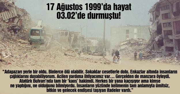 17 Ağustos 1999'da hayat 03.02'de durmuştu!…
